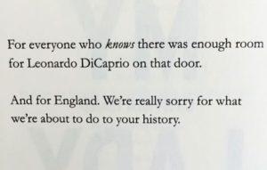 הקדשות ספרים - For everyone who knows there was there was enough room for Leonardo DiCaprio on the door. And for England. We're really sorry for what we're about to do to your history. My Lady Jane by Cynthia Hand and Brodi Ashton