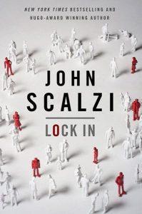 כריכת הספר Lock In מאת ג'ון סקאלזי